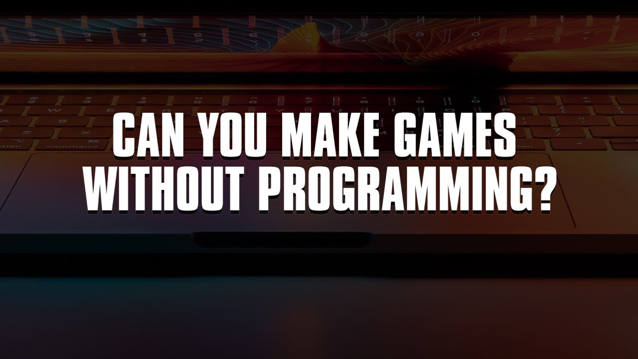 Can you make games without programming?