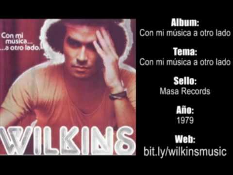Wilkins - Con mi musica a otro lado (1979)