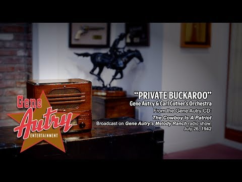 Gene Autry - Private Buckaroo (Gene Autry's Melody Ranch Radio Show July 26, 1942)