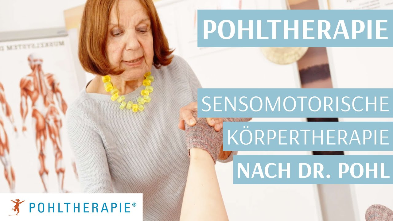 POHLTHERAPIE Sensomotorische Körpertherapie nach Dr. Pohl