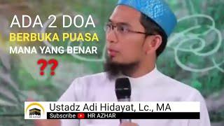 #ustadzadihidayat #adihidayat #kajianadihidayat doa berbuka puasa yang benar -------------------------------------------------- video lainnya: hukum isbal : ...