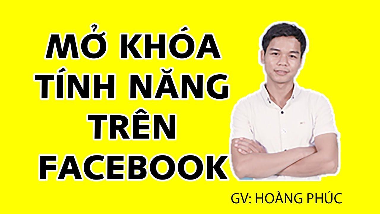 Cách Mở Khóa Tính Năng Like Comment, Mở Khóa Các Tính Năng Trên Facebook