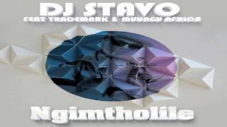 Dj Stavo ft Trademark & Muungu Africa - Ngimtholile