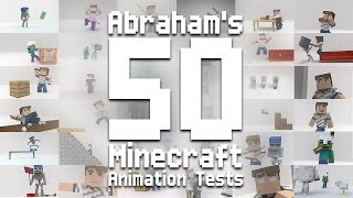 All 50 Minecraft Animation Tests : Abraham Animations