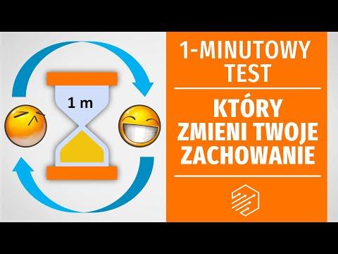 1minutowy test, który zmieni Twoje zachowanie udowodnione naukowo!