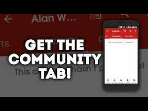 How to get THE COMMUNITY TAB on your YouTube CHANNEL FOR FREE NOW!