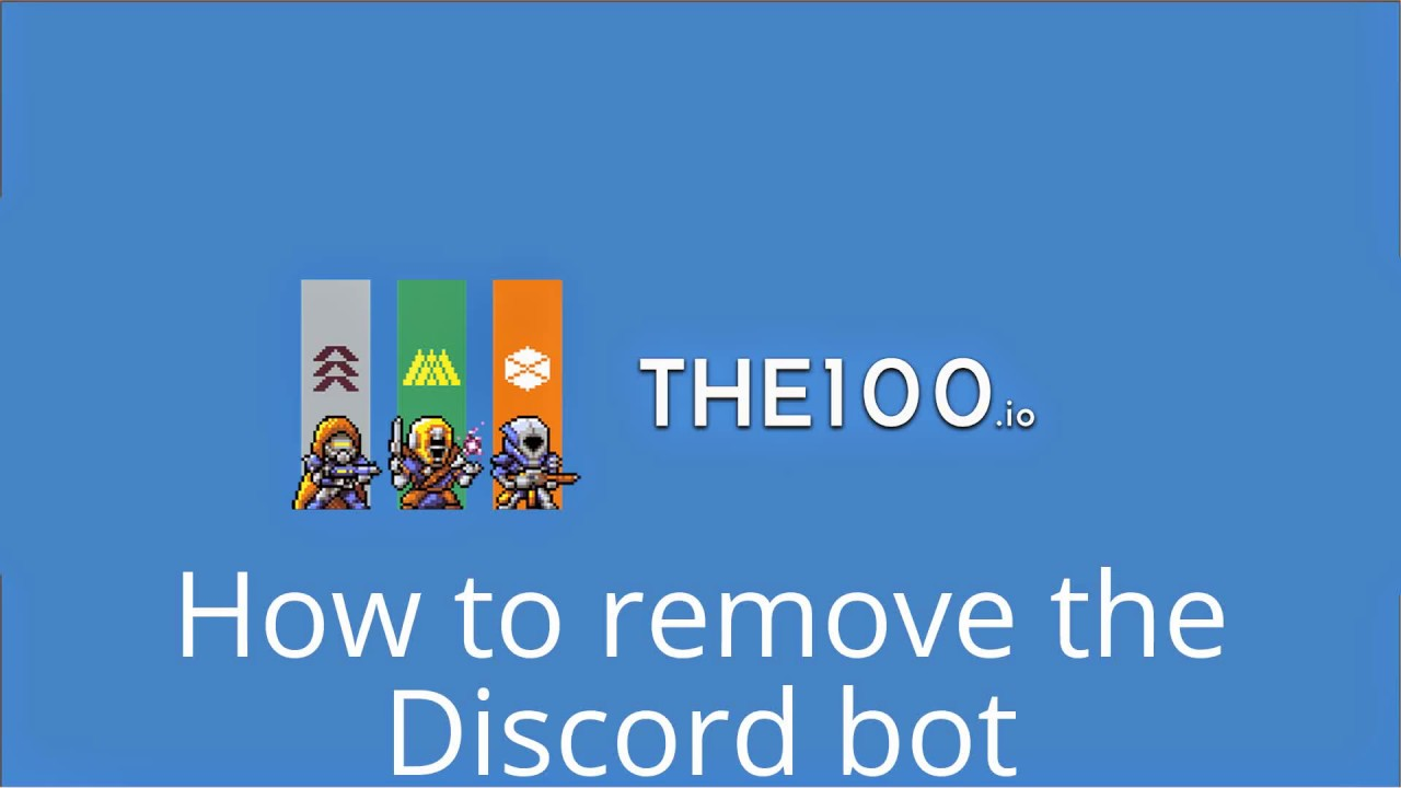 the100 io - How to remove the Discord bot