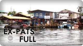 Panama: Take A Permanent Vacation | EX-PATS Ep. 6 Full | Reserve Channel