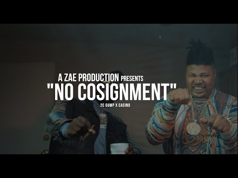 2C Gump x Casino - No Consignment (Official Music Video) Shot By @AZaeProduction