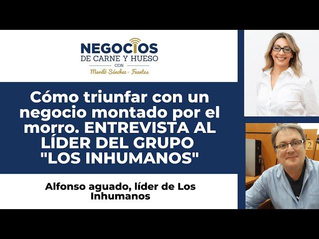 El cantante de Los Inhumanos, Alfonso Aguado te da los mejores consejos para emprender.