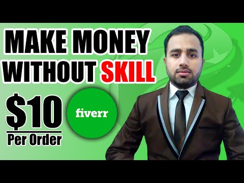 How to make money on fiverr without skills | Skill For Success