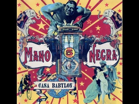 Casa Babylon - Mano Negra 1994 Álbum Completo Plein (full album)