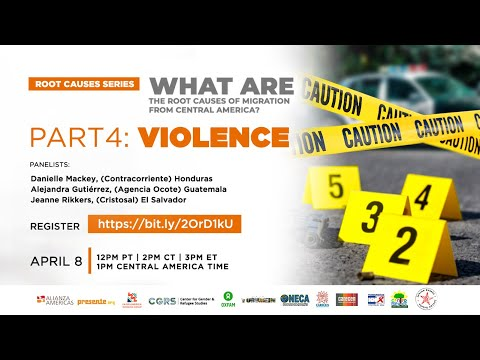 What are the root causes of migration from Central America? Part 4: Violence