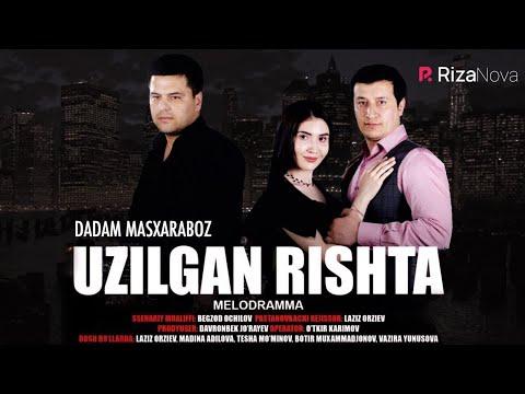 Uzilgan rishta yohud Dadam masxaraboz (o'zbek film) | Узилган ришта (узбекфильм) 2019 #UydaQoling