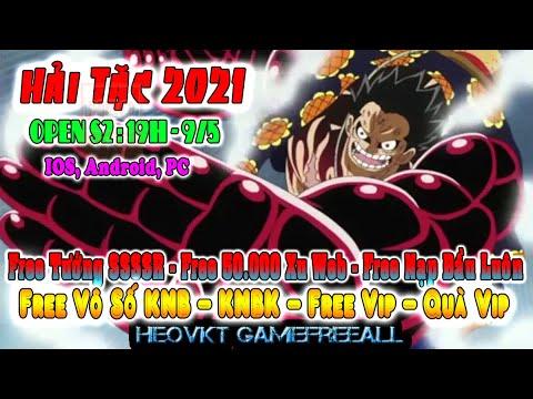GAME 323: Hải Tặc 2021 Open S2 – 19h – 9/5 (IOS,Android,PC) | Vô Số KNB – KNBK – Vip – Xu [HEOVKT]