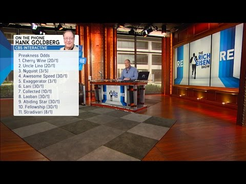 CBS Interactive Hank Goldberg Gives His Preakness Pick & More - 5/20/16