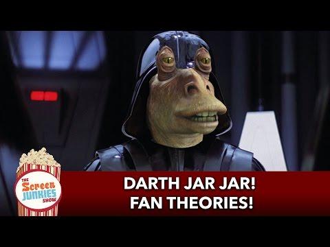 Darth Jar Jar?! Insane Fan Theories!