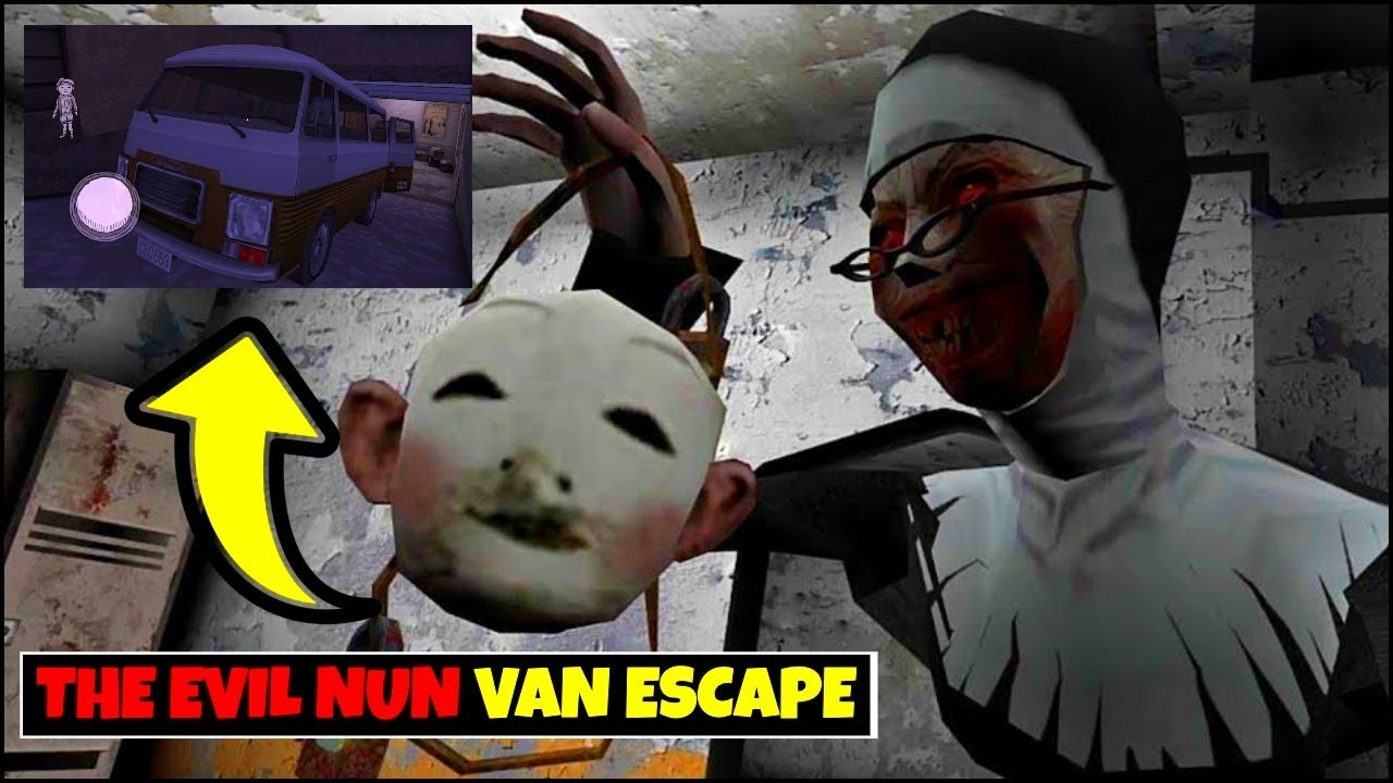 THE EVIL NUN VAN ESCAPE HORROR GAME 2020 ! FAIL GAME LIVE THE EVIL HUN | GAMEPLAY 2