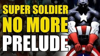 Super Soldier No More Prelude (Captain America Vol 3: Loose Nuke)