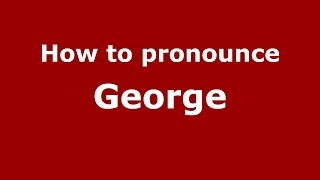 How to pronounce George (Germany/German) - PronounceNames.com
