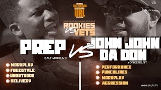 JOHN JOHN DA DON vs PREP SMACK/ URL RAP BATTLE