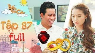 Bố là tất cả |tập 87 full: Minh Thảo tỏ thái độ kỳ lạ khi Hoàng Khang cầu hôn mình trong lúc say xỉn