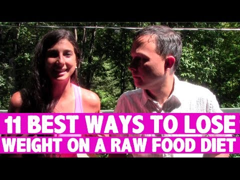 11 Best Ways to Lose Weight on a Raw Food Diet