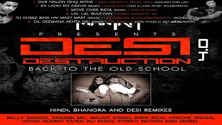 Dj Mantra presents: Desi Destruction 4.0 [Back 2 The Old School] Part 2