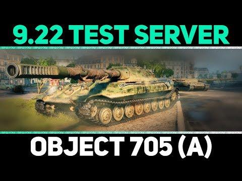 9.22 Test Server: Object 705 (A)