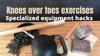 Equipment hacks for knees over toes exercises