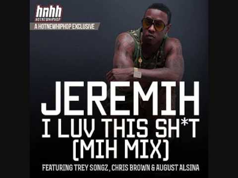 JEREMIH  I Luv This Sht fT Trey Songz & Chris Brown SLOW'D BY MR. A.D.