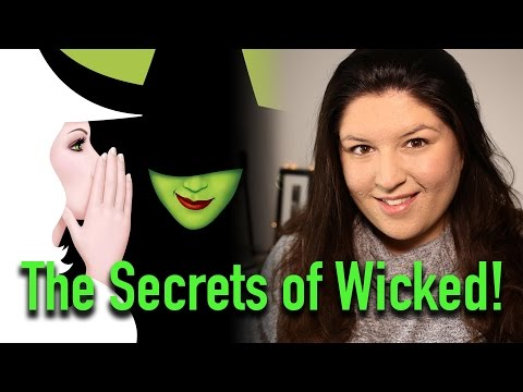 The Secrets of WICKED the Musical!