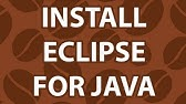 How to Install Eclipse - YouTube