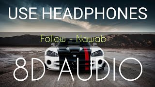 Follow 8D Sound | Kardiya Follow Gadiya | Bass Boosted | 8d AUDIO | Latest Punjabi Song 2019