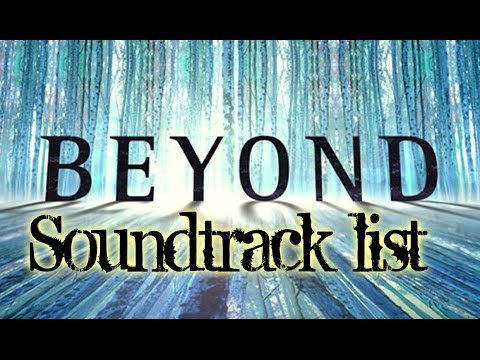 Beyond TV series Soundtrack list