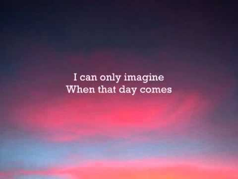 MercyMe - I can only Imagine - Instrumental with lyrics
