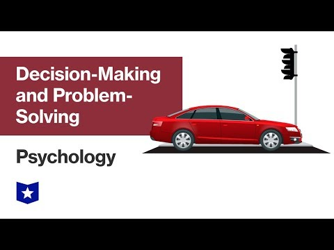 Decision-Making And Problem-Solving | Psychology