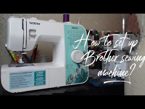 How To Set Up A Sewing Machine Brother Sm3701 Simple