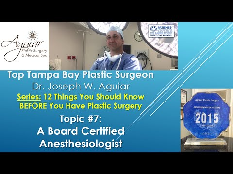 Accredited Anesthesiologist In Plastic Surgery | Tampa FL | 813-358-3600 | Aguiar Plastic Surgery