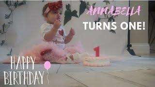 Annabella Turns One | Baby's First Birthday
