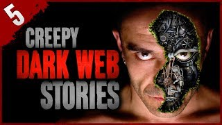 5 DISTURBING Dark Web Stories | Darkness Prevails