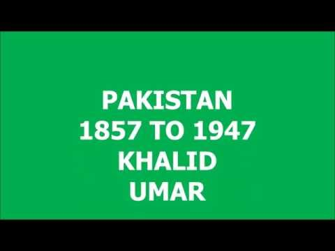 PAKISTAN 1857 TO 1947 KHALID UMAR