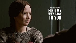 Katniss & Peeta | Find my way back to you