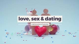 Love, Sex & Dating Sermon Series