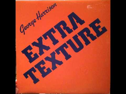 George Harrison- Extra Texture (full album)