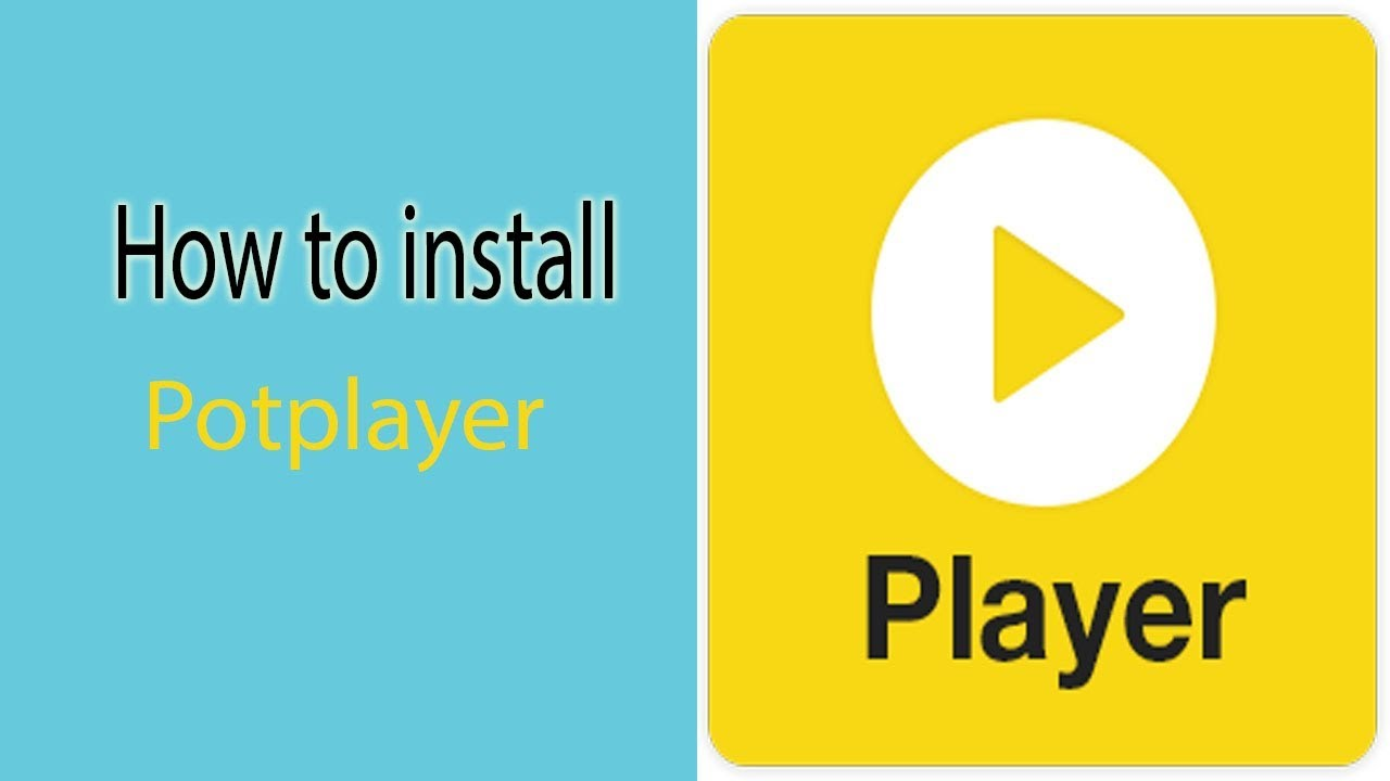 PotPlayer Free Download | Latest Version | For Windows
