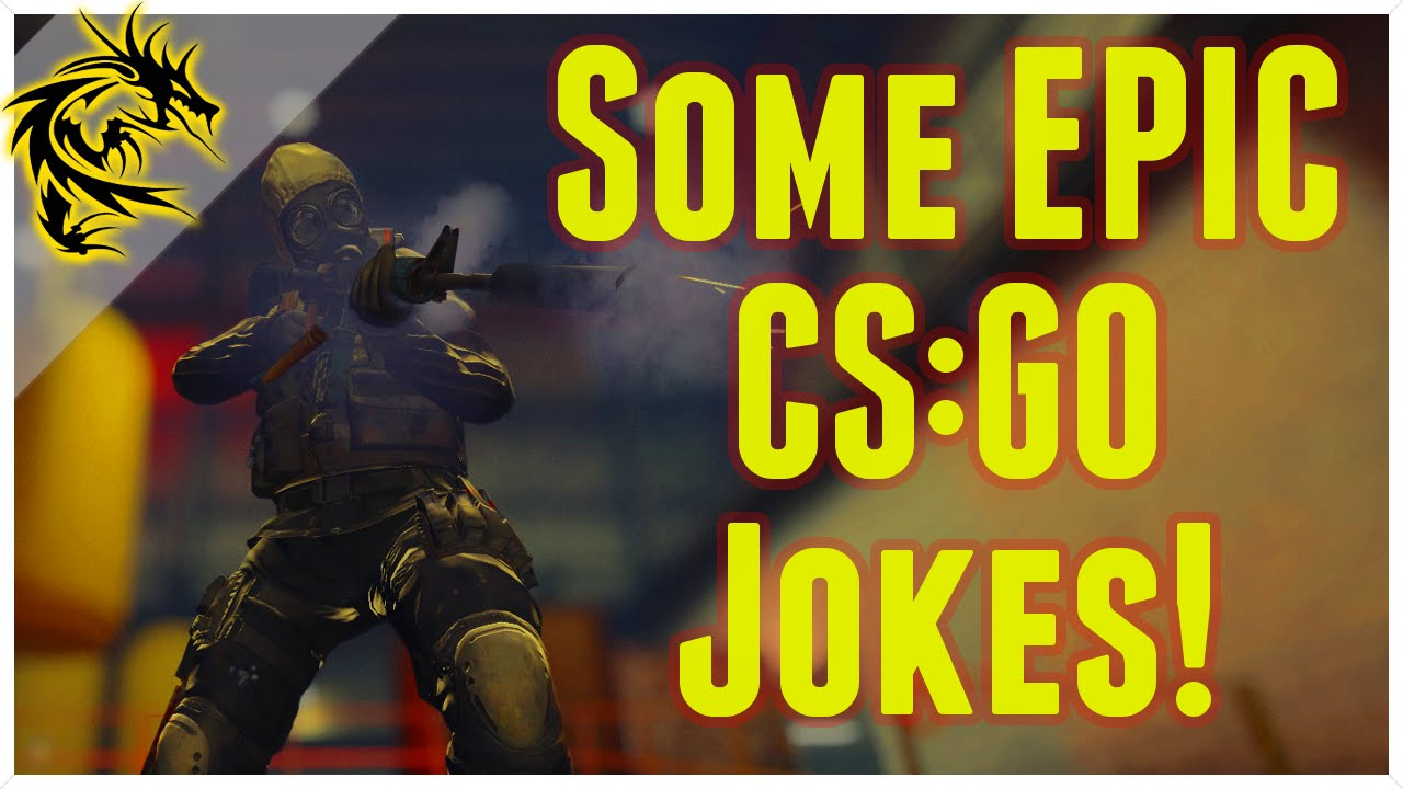 Cs Go Jokes