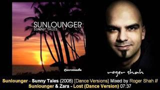 Sunlounger & Zara - Lost (Dance Version).// Sunny Tales [ARMA155-2.04]