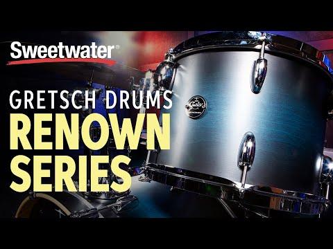 Gretsch Drums Renown Series Drums Demo