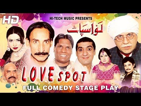 LOVE SPOT (FULL DRAMA) - IFTIKHAR TAKHUR & ZAFRI KHAN - BEST PAKISTANI COMEDY STAGE DRAMA